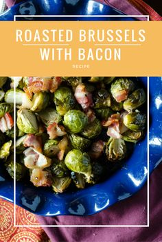 Roasted Brussels Sprouts with Bacon are a great side dish for Thanksgiving- or all year round! | @gogogogourmet