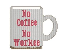 Modern Cross Stitch Pattern No Coffee No Workee Office Decor DIY Office gift Coffee Cross Stitch