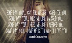 One Day U Ll Miss Me quotes - Read more quotes and sayings about One Day U Ll Miss Me. Cheating Boyfriend Quotes, Cheating Quotes, Miss Me Quotes, Cute Quotes, I Need You, I Miss You, Unfaithful Quotes, I Cried For You, You Cheated On Me