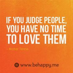 don't judge #behappy