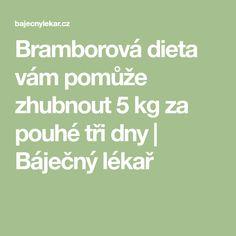 Bramborová dieta vám pomůže zhubnout 5 kg za pouhé tři dny | Báječný lékař