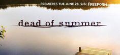 DEAD OF SUMMER TV Series Promo Revealed Video