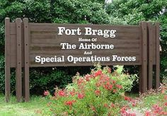 Fort Bragg North Carolina. My father was in the special Ops Forces. I'm an army brat.