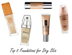 My Top 5 Foundations for Dry Skin!
