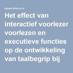 Het effect van interactief voorlezen en executieve functies op de ontwikkeling van taalbegrip bij kinderen van 2,5 tot 4 jaar