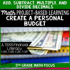 Project based learning for grade math. Financial Literacy and TEKS project-based learning. Help your students practice decimals and money skills with this quality project-based learning. Challenge activities allow for it to be used in grade as well. Talkative Students, Decimals Worksheets, Math Projects, Adding And Subtracting, Lesson Plan Templates, 5th Grade Math, Project Based Learning, Financial Literacy, 5th Grades