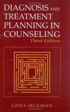 Bestseller Books Online Diagnosis and Treatment Planning in Counseling Linda Seligman $59.96