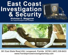 East Coast Investigations have the surveillance experience, investigative knowledge and technology to assist you in uncovering the truth.  Nicholas Waggoner | www.floridaprivateinvestigatorhelp.com | (407) 339-8433 | nicholaswaggoner.com | twitter.com/NCWaggoner | www.linkedin.com/pub/nicholas-waggoner/bb/70b/a62 | plus.google.com/u/0/105652893257452551022/post