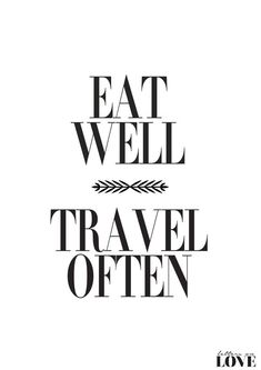For wall by shoe closet -- Eat Well Travel Often Black & White Typography by lettersonlove