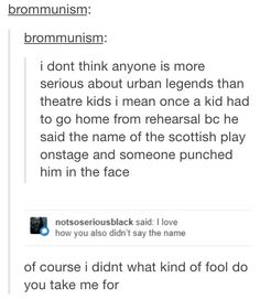 A kid was almost kicked off the cast of one of our performances for saying it