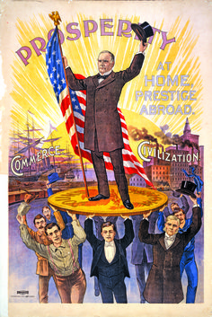 "Gilded Age Politics Campaign poster showing William McKinley holding U. flag and standing on gold coin ""gold standard,"" supported by soldiers, businessmen, farmers and Professionals, in front of ships ""commerce"" and factories ""civilization. Presidential Campaign Posters, Presidential History, Political Campaign, Presidential Election, Political Posters, Political Art, Ww1 Posters, Political Beliefs, Political Science"