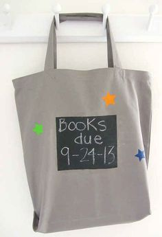 This tote will (hopefully) keep you from ever having overdue library fees again: you can write the due date on the side in chalk.