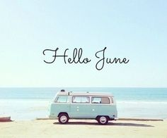 Yay So stoked its June! Let the summer begin. Rays of warm sunshine salty sea air hot soft sand and relaxation. We are ready for the season with plenty of groovy styles bitchin accessories and outta sight skin care. Hello December, Hello May, Days And Months, Months In A Year, Seasons Months, 12 Months, June Pictures, Neuer Monat, New Month Wishes