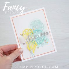 """New Color Challenge with Stampin' Up! colors - Fancy Friday Blog Hop. Featuring """"Follow Your Dreams"""" Stamp Set"""