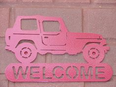 Jeep 4X4 WELCOME SIGN Home Decor Metal  $24.99, via Etsy.