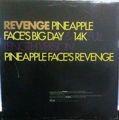 Revenge - Pineapple Face #maxisingle #12inch  #contraportadavinilo #backcovervinyl #vinilo #vinyl #contraportada #backcover #albumcover