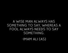 Damn iman ali saying make me want to talk when it's important Hazrat Ali Sayings, Imam Ali Quotes, Muslim Quotes, Religious Quotes, Spiritual Quotes, Inspirational Quotes About Success, Islamic Inspirational Quotes, Meaningful Quotes, Islamic Quotes