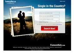 Never heard of Farmers Only?? Where ya been, Pluto?? Pretty straight and to the point. This dating site example just shows an image of exactly what you would expect and encourages an immediate search and sign up.
