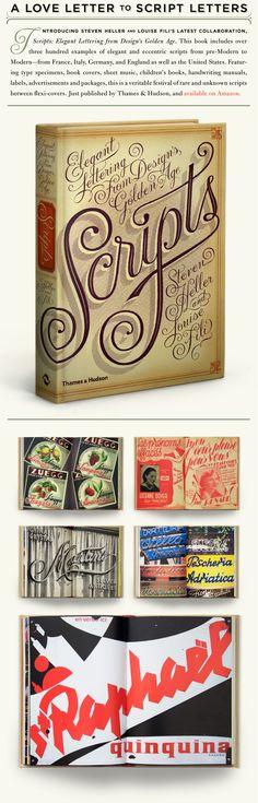 A Love Letter to Script Letters #LouiseFili #SteveHeller #typography