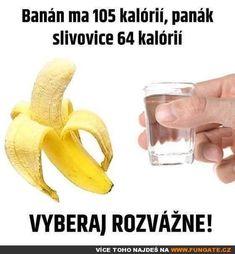 Banán má 105 kalorií Funny Memes, Jokes, Humor, Lol, Bariatric Surgery, Entertaining, Husky Jokes, Humour, Memes