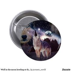 Wolf in the moon howling at the earth pinback button
