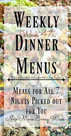 Weekly Dinner Menu, Week 47