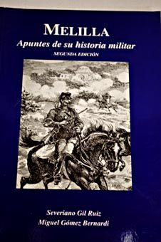 Melilla : apuntes de su historia militar. /  Comandancia General de Melilla, 2013