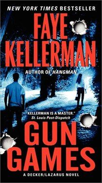 Gun Games - i have always loved Faye Kellerman but had sort of strayed abit from her books - this book totally brought me back to her and the Decker/Lazarus series.  If you are unfamiliar with her books - start at the beginning of the Rina Lazarus/Peter Decker Series and get ready for a terrific (and occassionally rather frightening) ride.