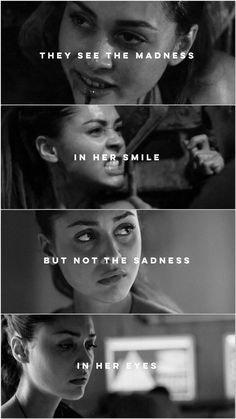 They see the madness in her smile   Raven Reyes