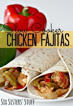 Six Sisters' Stuff: Slow Cooker Chicken Fajitas - 1 lb chicken breasts, can of diced tom, can of diced green chilis, onion, green pepper, red pepper, and five spices.  Spray crock with non-stick spray.  Place all ingredients in crock and stir well to combine. Cook on low for 4-6 hrs.  Serve with tortillas, shred cheese, pico de gallo, and sour cream.