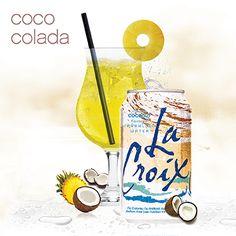 Skinny Coco Colada using zero calorie LaCroix. Nothing artificial. @LaCroix Sparkling Water #client