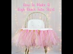 DIY Highchair Tutu Skirt | First Birthday Decor - YouTube