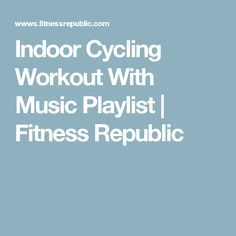 Indoor Cycling Workout With Music Playlist | Fitness Republic
