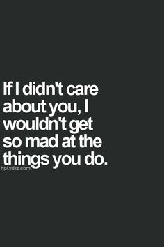 Why do think i did all of that? I did it because I cared & I wanted my old crazy silly funny friend back♡