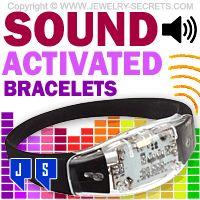 ►► SOUND ACTIVATED BRACELETS ►► Jewelry Secrets