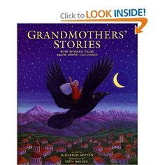 Grandmothers' Stories: Wise Woman Tales from Many Cultures