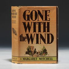 Margaret Mitchell - Gone with the Wind, First edition, First Printing.