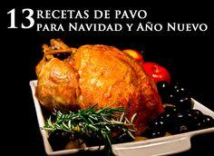 Seleccionamos cuidadosamente las 13 mejores recetas de pavo para preparar esta Navidad y Año Nuevo