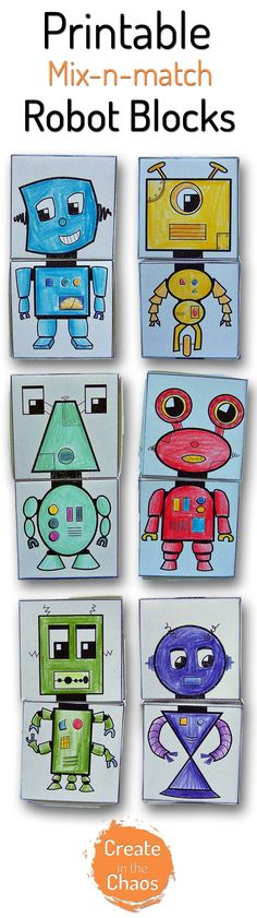 Printable Mix-n-Match Robot Blocks - Create in the Chaos School Holiday Activities, Preschool Activities, Indoor Activities, Nono Le Petit Robot, Printable Crafts, Printables, Free Printable, Maker Fun Factory Vbs, Robot Theme