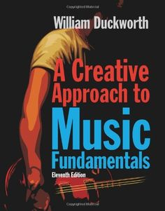 A Creative Approach to Music Fundamentals ( Music « Library User Group