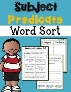 Subject Predicate Word SortThis activity will encourage your students to identify the subject and predicate. Great for homework or cut out phrases subject, 8 predicate)Word Sort paste sheetWord Sort recording sheet (Circle the subjec Elementary Teacher, Teacher Pay Teachers, Subject And Predicate, Word Sorts, Teaching Language Arts, Thing 1, Recording Sheets, Creative Teaching, Test Prep