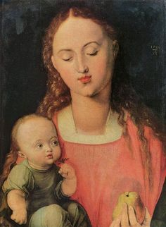 Madonna and Child with the Pear - Albrecht Durer.  1526.  Oil on panel.  43 x 32 cm.  Galleria degli Uffizi, Florence, Italy.