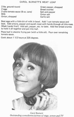 Carb Meatloaf Inspired By Carol Burnett Carol Burnett's recipe for meat loaf.Carol Burnett's recipe for meat loaf. Retro Recipes, Old Recipes, Vintage Recipes, Cookbook Recipes, Meat Recipes, Cooking Recipes, Family Recipes, 1950s Recipes, Recipes