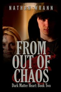 """New cover for """"From Out of Chaos: Dark Matter Heart, Book 2"""" (May 2012)"""