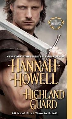 Highland Guard (Murray Family #20) by Hannah Howell. Review :- https://www.goodreads.com/review/show/1178177176