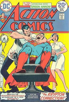 Even the Man of Steel can succumb to toothaches!!