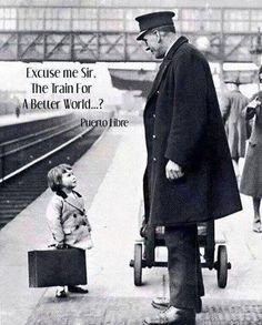 permesso il treno verso il mondo migliore?