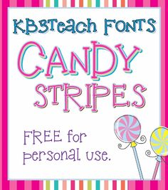 FONTS:  Free for personal use.  Enjoy!