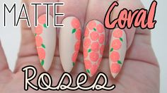 How To: Matte Coral Roses Nail Tutorial