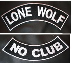 Lone Wolf NO CLUB BIKER WHITE ROCKER Back PATCH SET Biker Motorcycle Patches New. Embroidered patches for jacket vest or shirt. High quality stitching. Sealed back to easily sew patches on jacket, ves